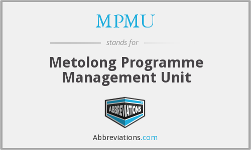 What does MPMU stand for?