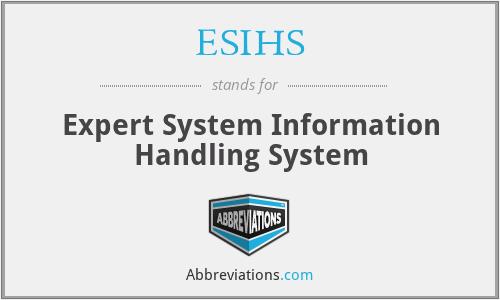 ESIHS - Expert System Information Handling System