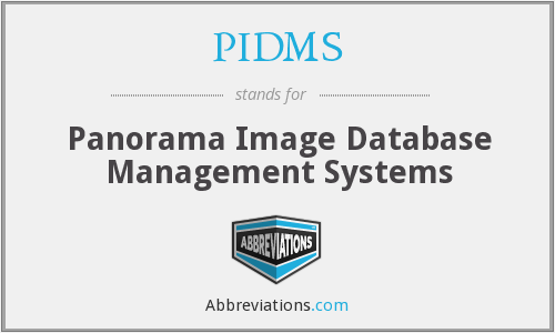 What does PIDMS stand for?