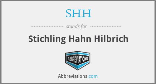 SHH - Stichling Hahn Hilbrich