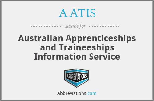 AATIS - Australian Apprenticeships and Traineeships Information Service