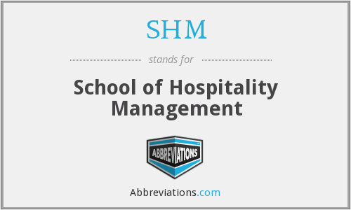 SHM - School of Hospitality Management