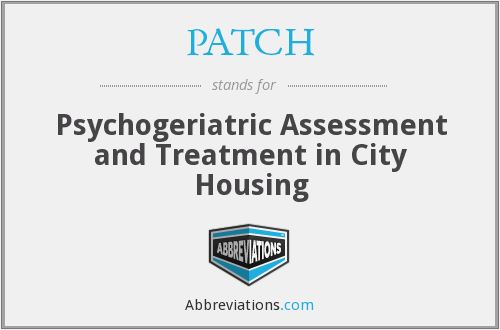 PATCH - Psychogeriatric Assessment and Treatment in City Housing