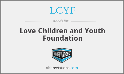 LCYF - Love Children and Youth Foundation