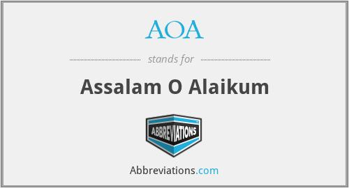 AOA - Assalam O Alaikum