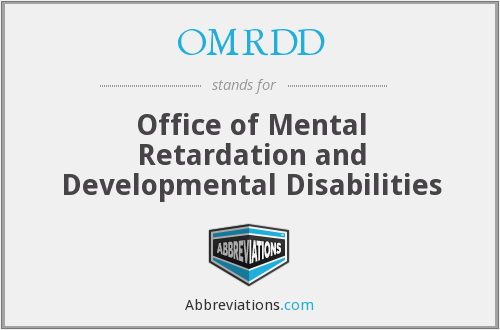 What does OMRDD stand for?
