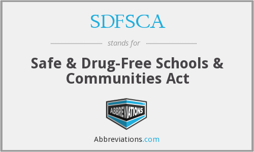 What does SDFSCA stand for?