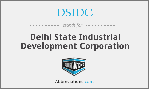 DSIDC - Delhi State Industrial Development Corporation