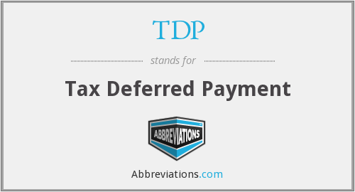 TDP - Tax Deferred Payment