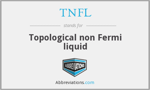 What does TNFL stand for?