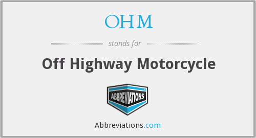 OHM - Off Highway Motorcycle