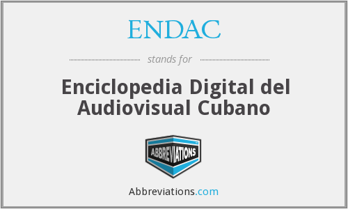 What does ENDAC stand for?