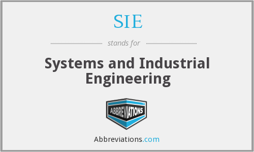 SIE - Systems and Industrial Engineering