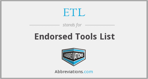 ETL - Endorsed Tools List