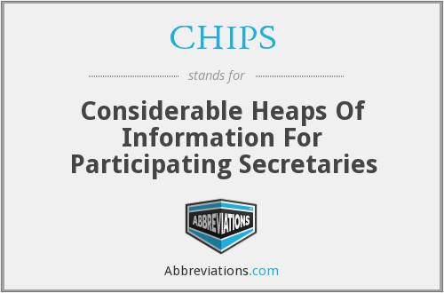 CHIPS - Considerable Heaps Of Information For Participating Secretaries