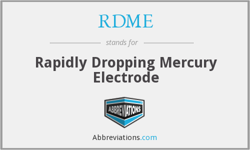 RDME - Rapidly Dropping Mercury Electrode