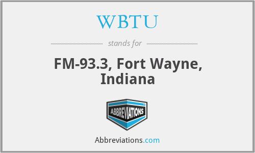 WBTU - FM-93.3, Fort Wayne, Indiana