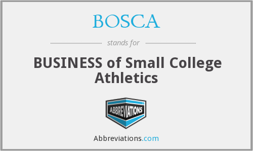 BOSCA - BUSINESS of Small College Athletics