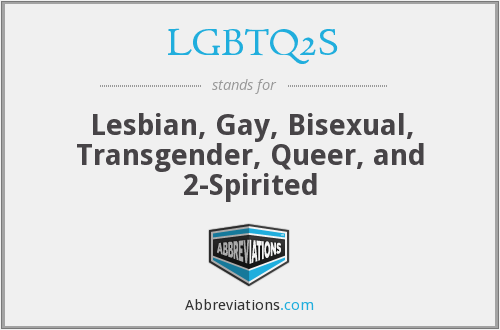 What does LGBTQ2S stand for?