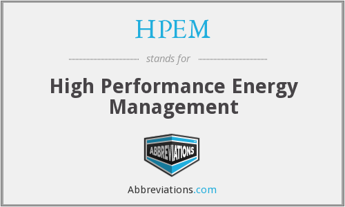 HPEM - High Performance Energy Management
