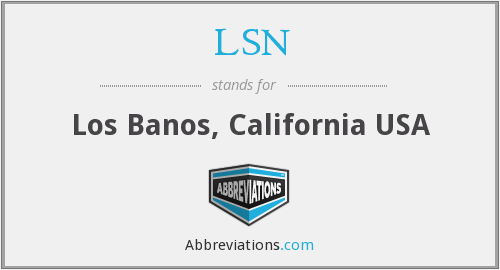 LSN - Los Banos, California USA