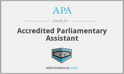 APA - Accredited Parliamentary Assistant