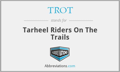 TROT - Tarheel Riders On The Trails