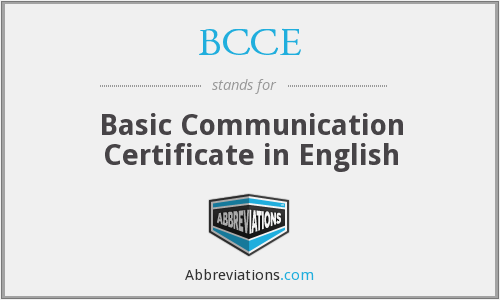 What does BCCE stand for?