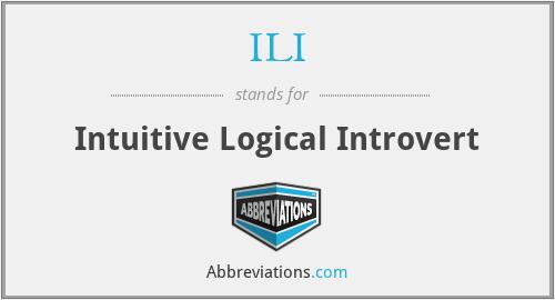ILI - Intuitive Logical Introvert