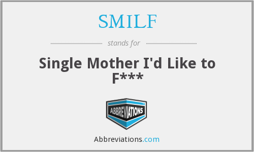 SMILF - Single Mother I'd Like to F***