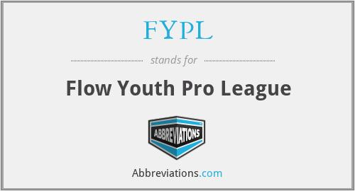 FYPL - Flow Youth Pro League