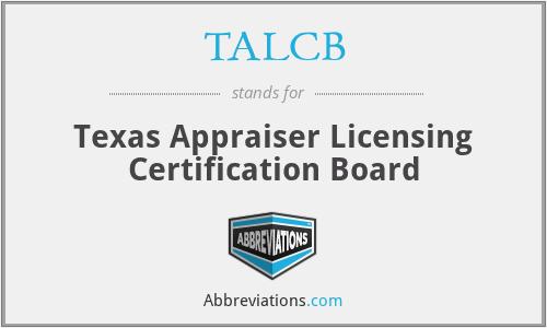 TALCB - Texas Appraiser Licensing Certification Board