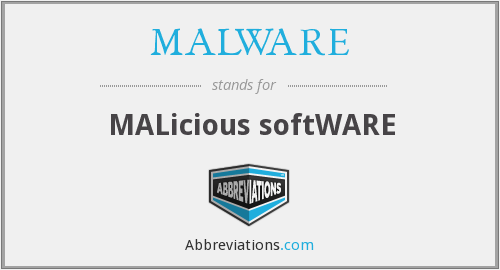 What does MALWARE stand for?
