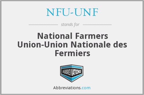 What does NFU-UNF stand for?