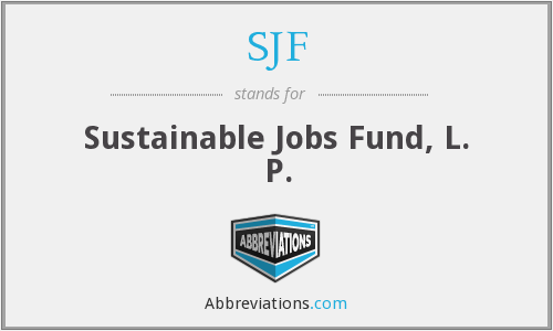 SJF - Sustainable Jobs Fund, L. P.