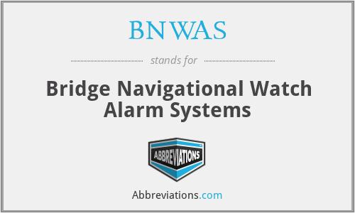 BNWAS - Bridge Navigational Watch Alarm Systems