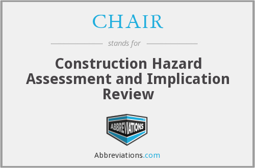 CHAIR - Construction Hazard Assessment and Implication Review
