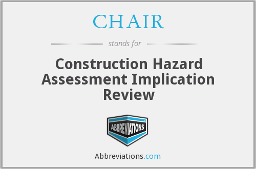 CHAIR - Construction Hazard Assessment Implication Review