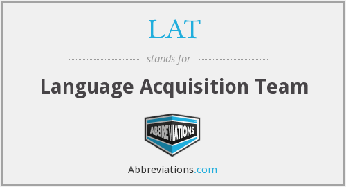 LAT - Language Acquisition Team