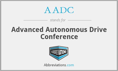 AADC - Advanced Autonomous Drive Conference