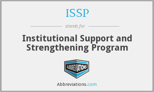 ISSP - Institutional Support and Strengthening Program