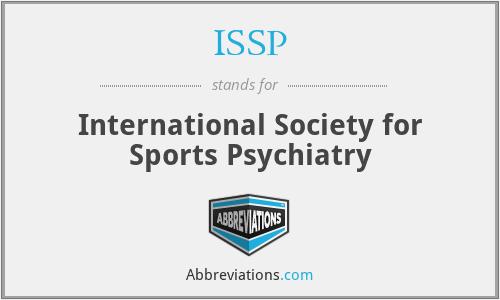 ISSP - International Society for Sports Psychiatry
