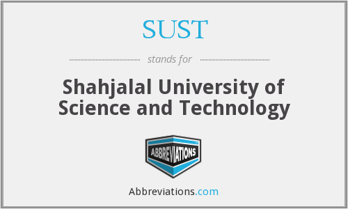 SUST - Shahjalal University of Science and Technology