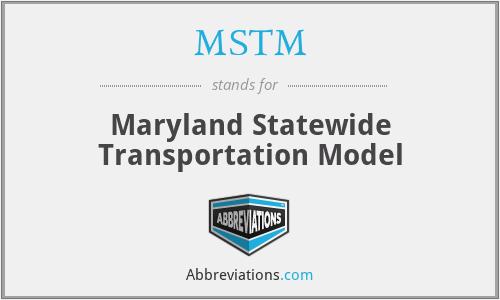 MSTM - Maryland Statewide Transportation Model