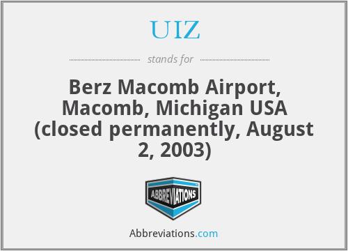 UIZ - Berz Macomb Airport, Macomb, Michigan USA (closed permanently, August 2, 2003)