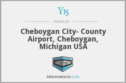 Y15 - Cheboygan City- County Airport, Cheboygan, Michigan USA