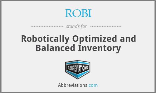ROBI - Robotically Optimized and Balanced Inventory