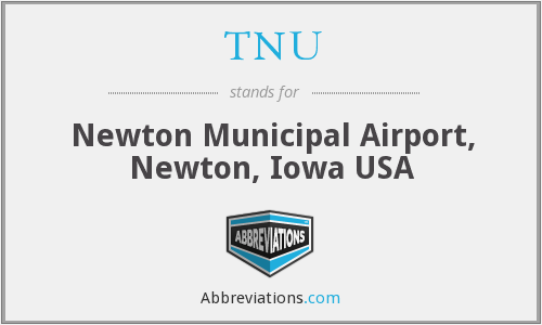 TNU - Newton Municipal Airport, Newton, Iowa USA
