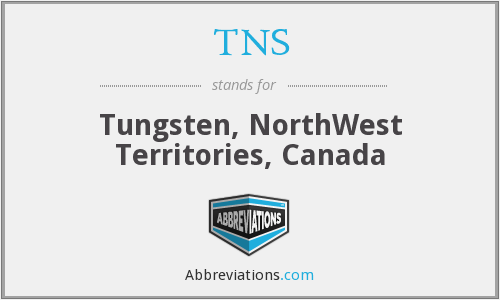 TNS - Tungsten, NorthWest Territories, Canada