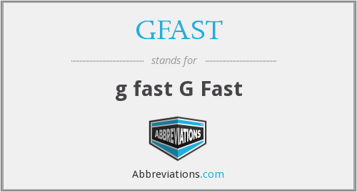 What does GFAST stand for?